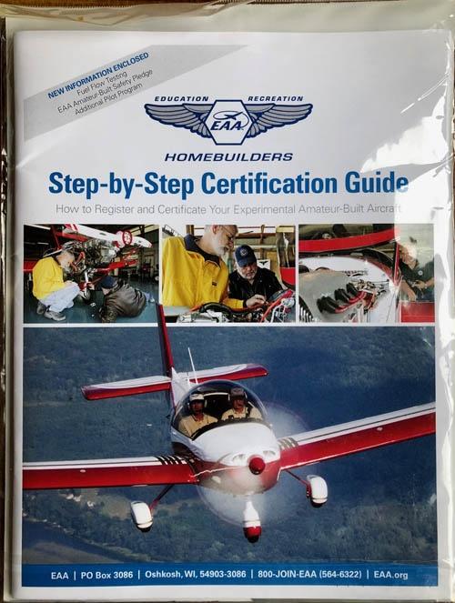 EAAはホームビルダー(自宅へ飛行機を製作する人のことをこう呼ぶ)向けに、認証取得のノウハウをまとめたガイドを販売している。