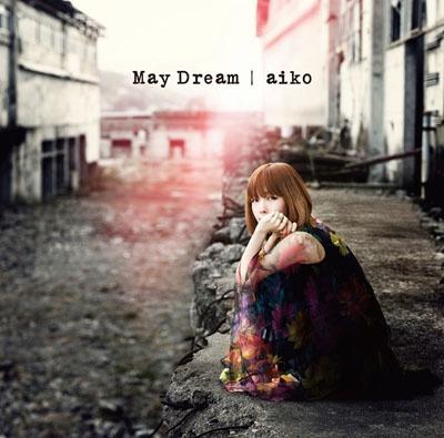 aiko『May Dream』(ポニーキャニオン)